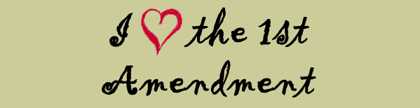 I Heart the First Amendment